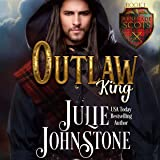 Outlaw King: Renegade Scots, Book 1
