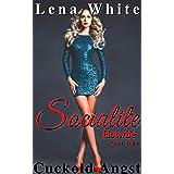 Socialite Hotwife - Part One: Cuckold Angst