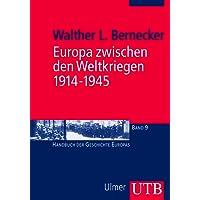 Europa zwischen den Weltkriegen 1914-1945