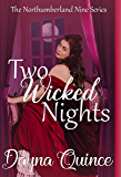 Two Wicked Nights (The Northumberland Nine Series Book 2)