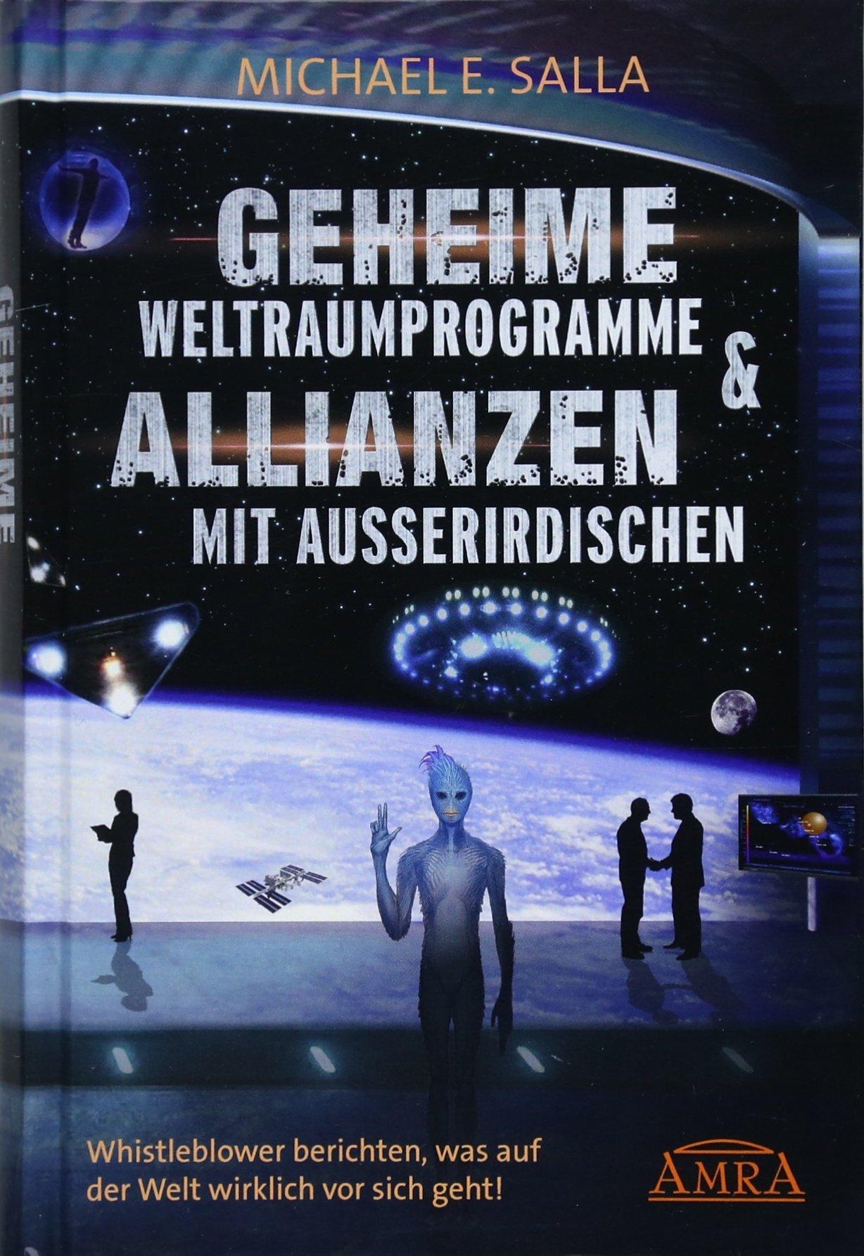 geheime-weltraumprogramme-allianzen-mit-ausserirdischen-us-bestseller-in-deutscher-bersetzung