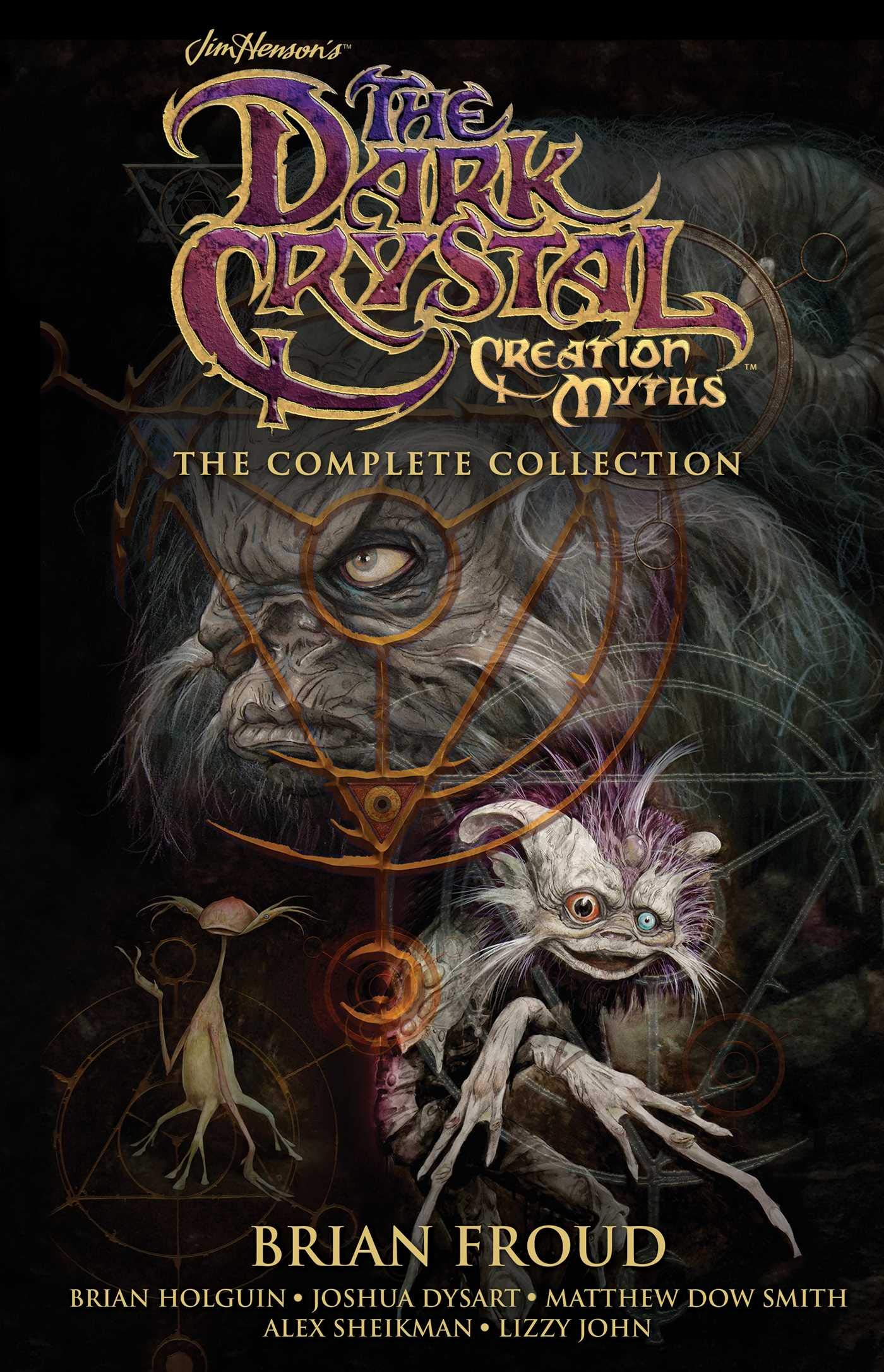 Jim Henson's The Dark Crystal Creation Myths: The Complete Collection by Archaia