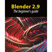 Blender 2.9: The beginner's guide (English Edition)