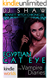 The Vampire Diaries: Bennett Witch Chronicles - Egyptian Cat Eye (Kindle Worlds Novella)