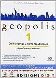 Geopolis - Volume 1 + Atlante di storia e geografia. Con Me book e Contenuti Digitali Integrativi online