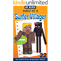 Diary of a Surfer Villager: Book 22: (an unofficial Minecraft book for kids) (English Edition)
