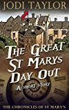 The Great St Mary's Day Out: A Chronicles of St Mary's Short Story (The Chronicles of St Mary's)