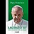 Laudato si' (Documentos MC) (Spanish Edition)