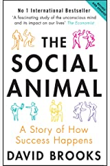 The Social Animal: A Story of How Success Happens Kindle Edition