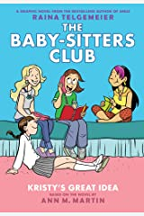 Kristy's Great Idea: Full-Color Edition (The Baby-Sitters Club Graphix #1) Kindle Edition