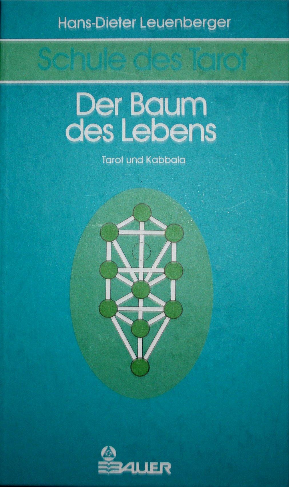 Schule des Tarot II: Der Baum des Lebens. Tarot und Kabbala Gebundenes Buch – Januar 1997 Hans-Dieter Leuenberger Hermann Bauer 3762602441 MAK_new_usd__9783762602446