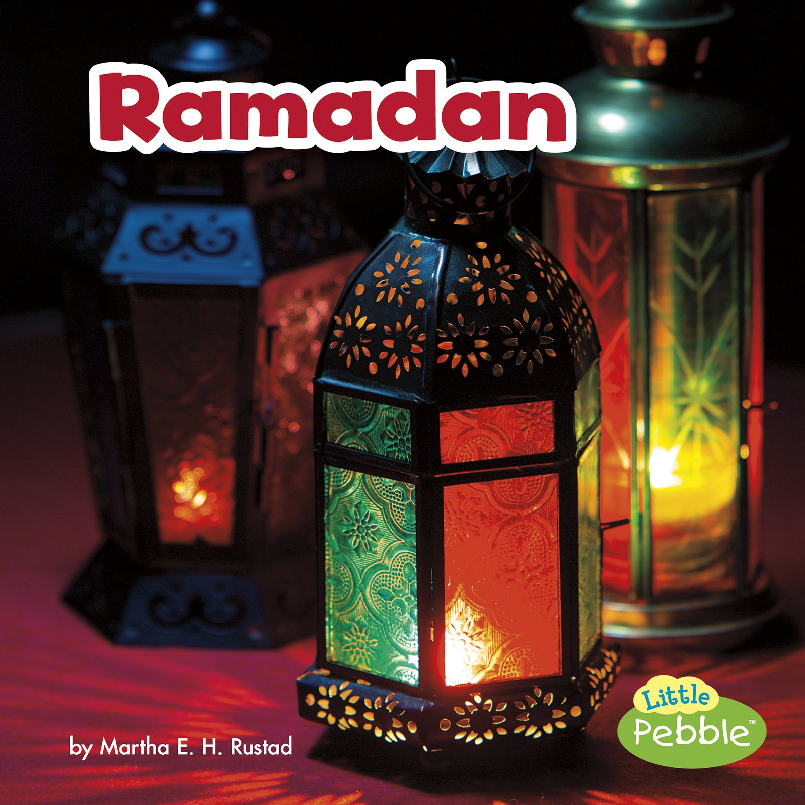 Ramadan (Holidays Around the World)