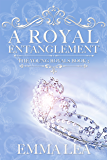 A Royal Entanglement: The Young Royals Book 2