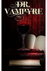 Dr. Vampyre Kindle Edition