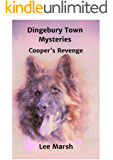 Dingebury Town Mysteries: Cooper's Revenge