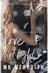 Love Under the Hot Lights (Scripted for Love Book 1) Kindle Edition