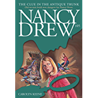 The Clue in the Antique Trunk (Nancy Drew Book 105)
