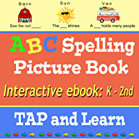 ABC Spelling Picture Book: Interactive ebook for Kindergarten to Second Grade - 3 Simple Steps, Tap, Learn, Fun