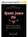 Ronnie James Dio : The Man on the Silver Mountain: Memories of a Rock 'N' Roll Icon (English Edition)