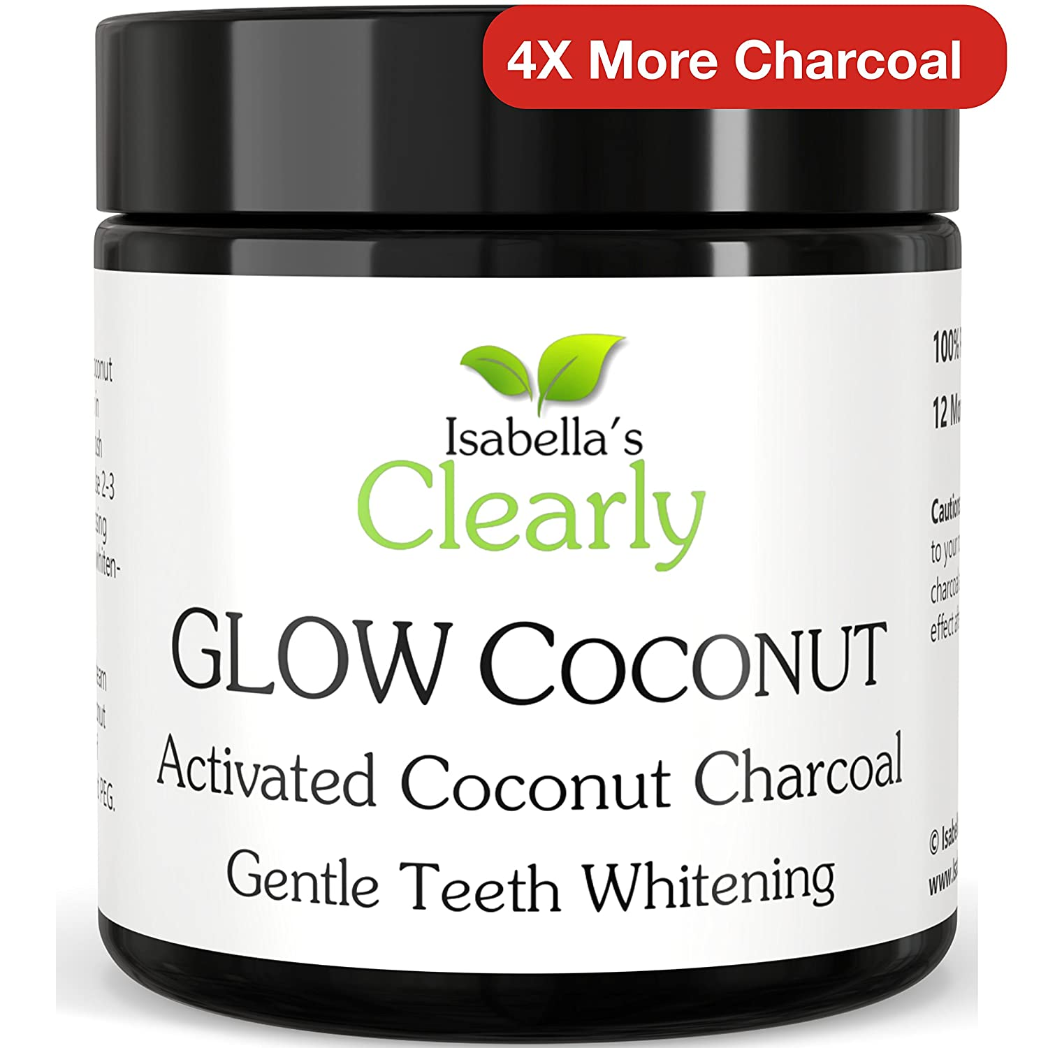 Isabella's Clearly GLOW COCONUT (BULK) - Teeth Whitening Activated Charcoal Powder - 100% Pure Organic Food Grade Non-GMO - Ultra Fine for Sensitive Teeth and Gums - Best Alternative to Whitening Strips, Bleach, Toothpaste. Removes Stains & Plaque - Ca