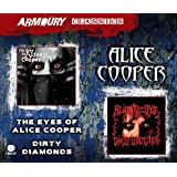 The Eyes of Alice Cooper+Dirty Diamonds (2cd)