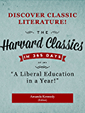 The Harvard Classics in a Year: A Liberal Education in 365 Days