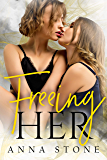 Freeing Her (Irresistibly Bound Book 4) (English Edition)