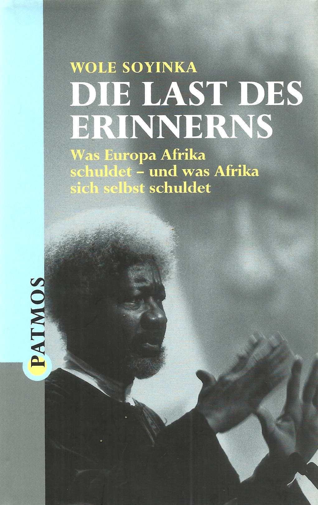 Die Last des Erinnerns: Was Europa Afrika schuldet - und was Afrika sich selbst schuldet
