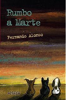 Rumbo a Marte (Literatura Juvenil (A Partir De 12 Años) - Leer Y