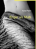 Enger als Mutti: Ein junges Luder verführt seinen Stiefvater (VögelLust – Erotik und Sex für dein Kopfkino) (German Edition)