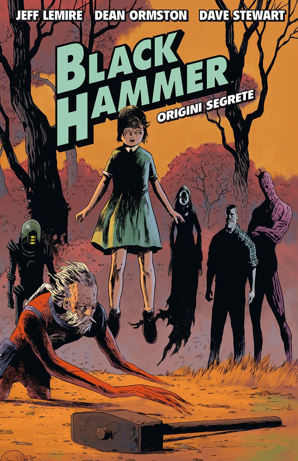 Black Hammer: 1 Copertina rigida – 29 mar 2017 Jeff Lemire D. Ormston D. Stewart L. Favia