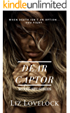 Dear Captor: The Complete Boxed Set