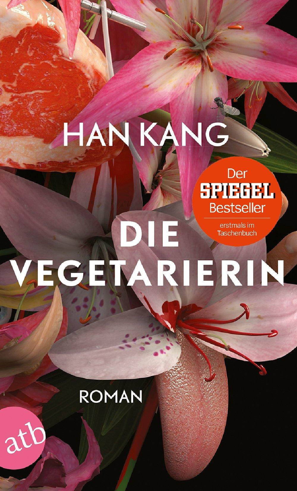 Die Vegetarierin: Roman