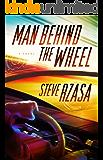 Man Behind the Wheel (The Next Half Century Book 1)