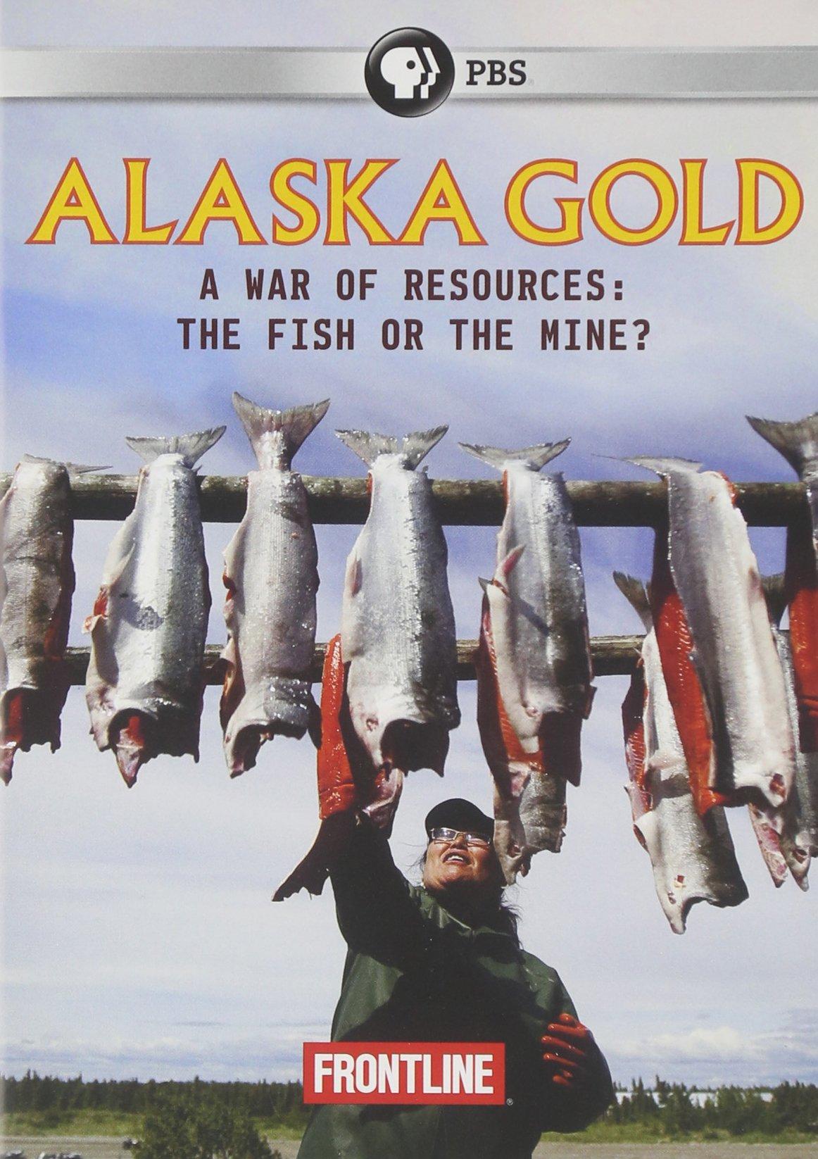 Frontline: Alaska Gold
