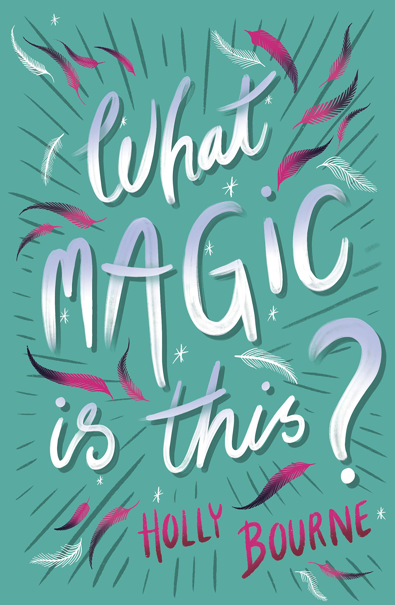 Image result for what magic is this holly bourne