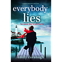 Everybody Lies: A gripping page-turner with a twist