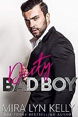 Dirty Bad Boy: A Fake Fiance Romance (Back To You) Kindle Edition
