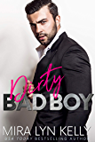 Dirty Bad Boy: A Fake Fiance Romance (Back To You) (English Edition)