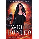 Wolf Hunted (Fortitude Wolves Book 3)