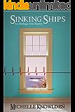 Sinking Ships: An Abishag's First Mystery (The Abishag Mysteries Book 1)