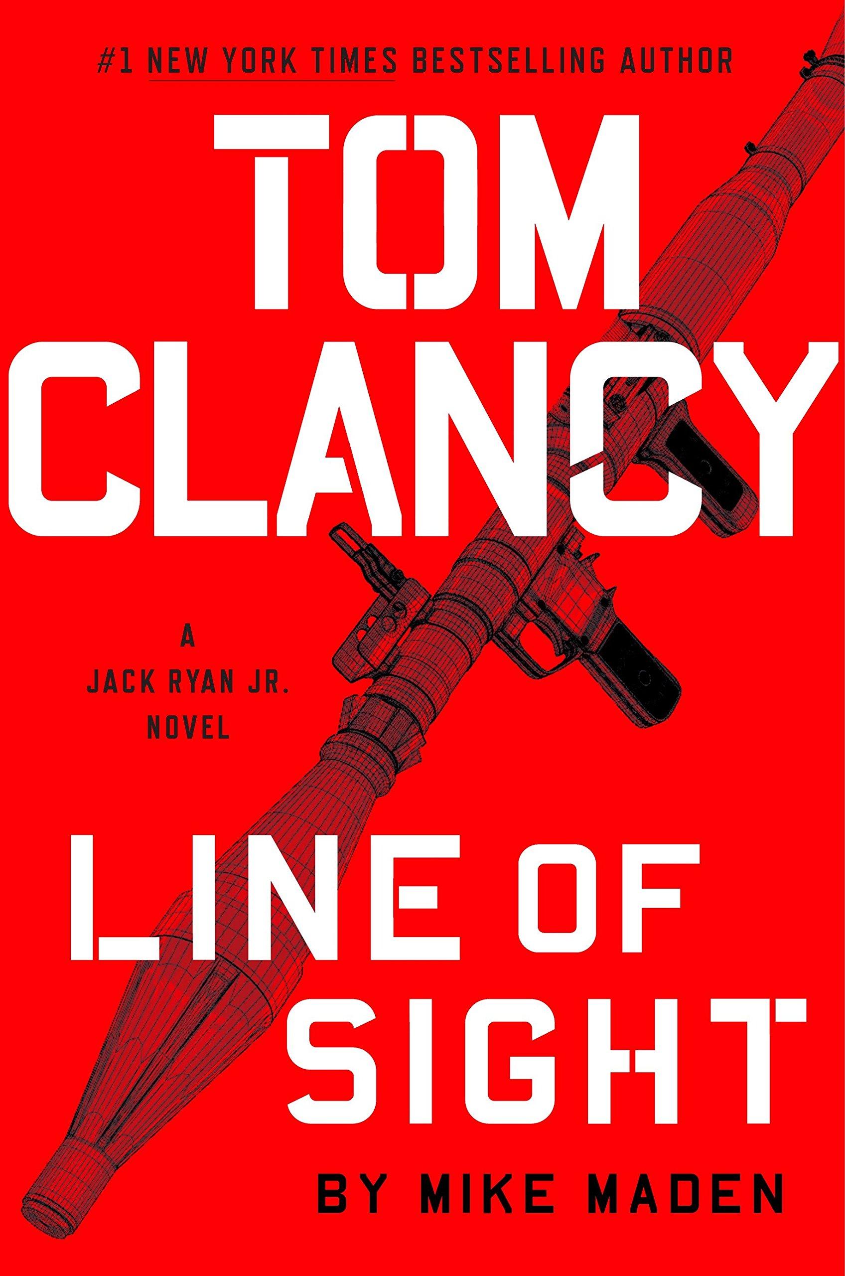 Tom Clancy Line of Sight A Jack Ryan Jr. Novel, Band 4