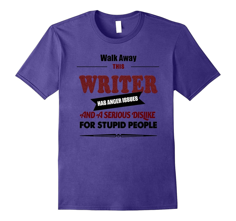 Angry writer tshirt book articles writings author tee shirt-TJ