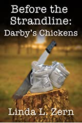 Before the Strandline: Darby's Chickens Kindle Edition