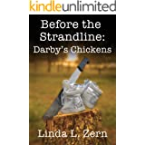 Before the Strandline: Darby's Chickens