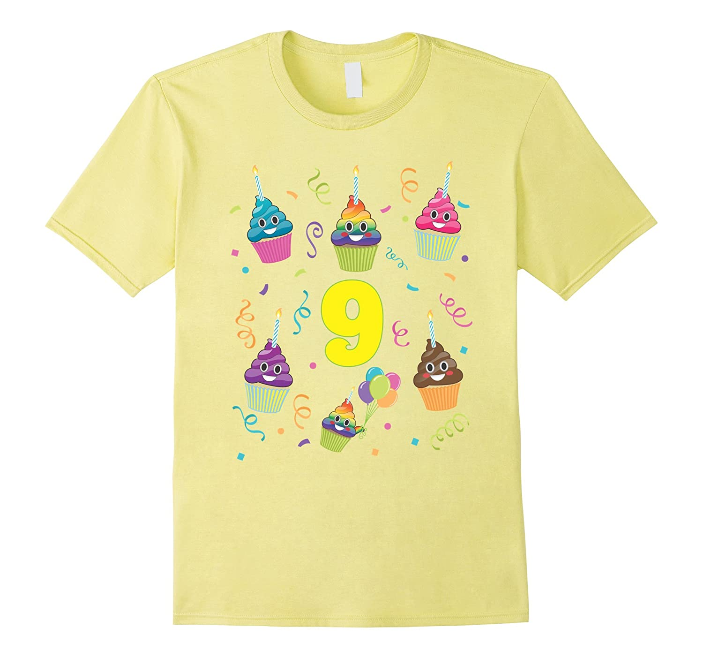 Poop Emoji 9 Birthday Cupcake Rainbow Shirt Years Old Nine