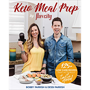 Keto Meal Prep by FlavCity: 125+ Low Carb Recipes That Actually Taste Good
