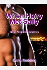 When Hairy Met Sally: (A BBW/Shifter Romance) (Behr Brothers Trilogy Book 1) Kindle Edition