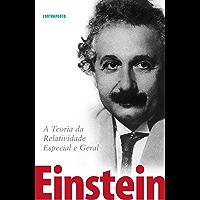 A Teoria da Relatividade Especial e Geral