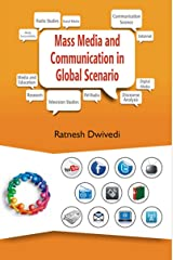 Mass Media and Communication in Global Scenario Kindle Edition